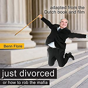 Happily Divorced, or How to Rob the Robber Audiobook