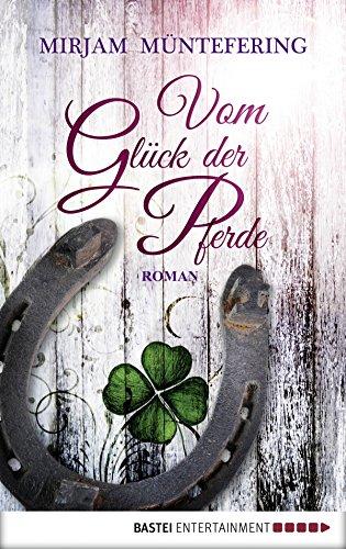 vom-gluck-der-pferde-roman-german-edition