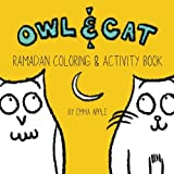 Owl & Cat: Ramadan Coloring & Activity Book (Volume 4)