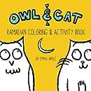 Owl & Cat: Ramadan Coloring & Activity Book (Volume 4)