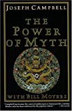 bill moyers a world of ideas - The Power of Myth