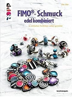 Origineller Fimo Schmuck Amazon De Silvia Hintermann Bücher