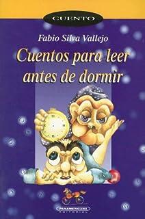 Cuentos Para Leer Antes De Dormir (Coleccion Corcel) (Spanish Edition)