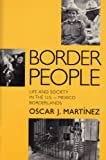 Border People, Oscar J. Martínez, 0816514143