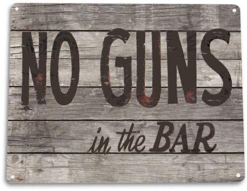 TIN Sign No Bar Guns Saloon Pub Cabin Cottage Rustic Bar Gun Sign Decor