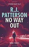 No Way Out (A Brady Hawk Thriller) (Volume 12)