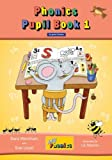 Jolly Phonics Pupil Book 1 (Colour Edition) in Print Letters (Pupil Books Print)