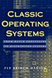img - for Classic Operating Systems: From Batch Processing to Distributed Systems - International Edition book / textbook / text book