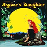 Anyone's Daughter-Remaste