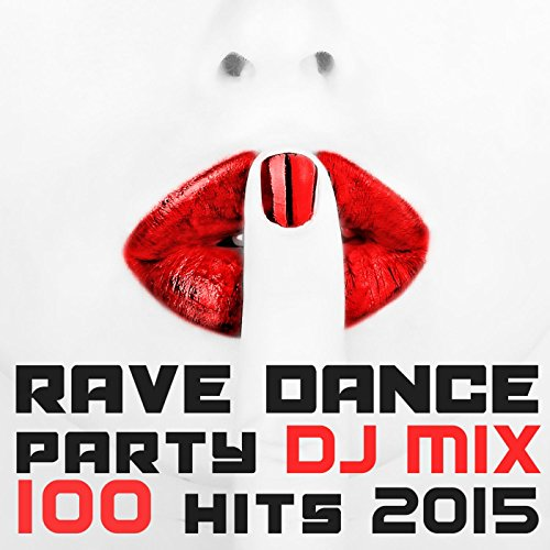 100 Rave Dance Party Hits DJ M...