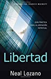 img - for Libertad: Gu a Pr ctica Para la Liberaci n Espiritual (Spanish Edition) book / textbook / text book