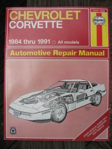 Chevrolet Corvette Automotive Repair Manual 1984 Through 1991 (Hayne's Automotive Repair Manual)