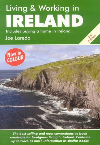Living and Working in Ireland: A Survival Handbook (Living & Working in Ireland) by Joe Laredo - Laredo Mall