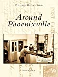 Phoenixville by Vincent Martino, Jr. front cover