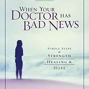 When Your Doctor Has Bad News Audiobook