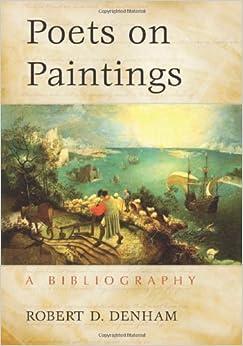 Book Poets on Paintings by Robert D. Denham (2010-04-30)