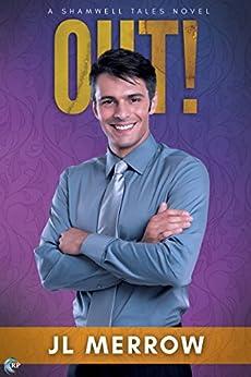 Out! (ShamwellTales Book 3) by [Merrow, JL]