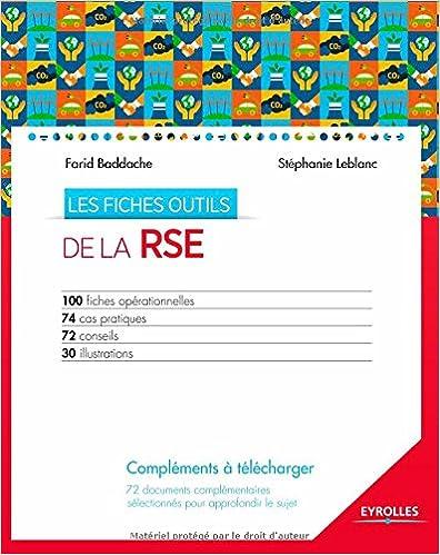 Amazon kindle books: Les fiches outils de la RSE : 100 fiches opérationnelles - 74 cas pratiques - 72 conseils - 30 illustrations (CD-ROM inclus) by Farid Baddache,Stéphanie Leblanc PDF FB2