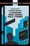 img - for Burton Malkiel's A Random Walk Down Wall Street (The Macat Library) book / textbook / text book