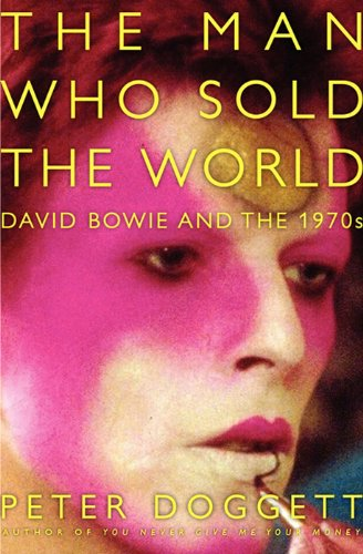 The Man Who Sold the World: David Bowie and the 1970s cover