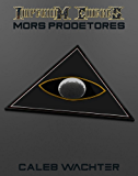 Mors Prodetores: The Chimera Adjustment: Book Three (Imperium Cicernus 3)