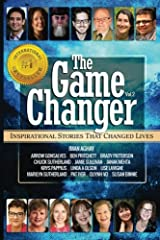 The Game Changer: Inspirational Stories That Changed Lives (Volume 2) Paperback