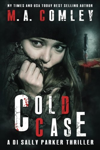 Cold Case (DI Sally Parker thriller) (Volume 3)