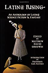 Latin@ Rising  An Anthology of Latin@ Science Fiction and Fantasy Paperback