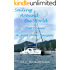 "Sailing around the World on ""Two Oceans"": Vol. 1 Florida to Samoa"
