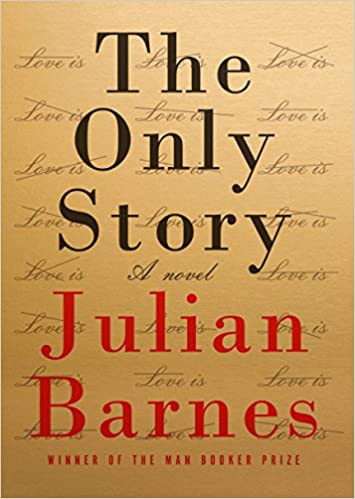 The Only Story A Novel Amazon Fr Julian Barnes Livres