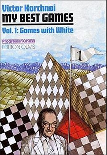 Read Online My Best Games, 1952-2000 (Volume 1 : Games with White) pdf epub
