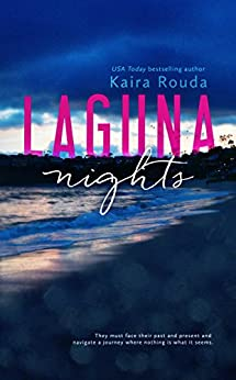 Laguna Nights (Laguna Beach Book 1) by [Rouda, Kaira]