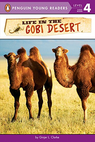 Life in the Gobi Desert (Penguin Young Readers, Level 4)
