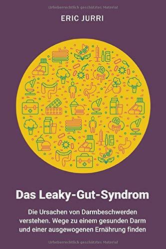 Diät für Leaky-Gut-Syndrom