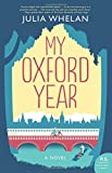 img - for My Oxford Year: A Novel book / textbook / text book