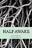 Half Awake