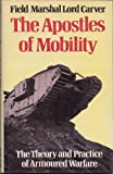 img - for Apostles of Mobility: Theory and Practice of Armoured Warfare book / textbook / text book