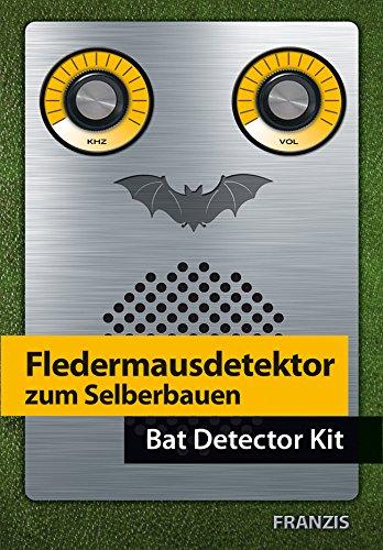 FRANZIS Fledermausdetektor zum Selberbauen (D/Engl) (Englisch) Gebundenes Buch – 27. Oktober 2014 Burkhard Kainka FRANZIS Verlag GmbH 3645652760 978-3-645-65276-6