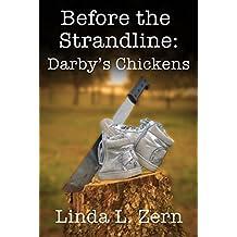 Before the Strandline: Darby's Chickens (The Strandline Series)