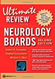 Ultimate Review for the Neurology Boards, Hubert H. Fernandez and Stephan Eisenschenk, 1933864206