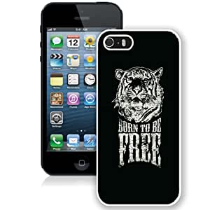 NEW Unique Custom Designed iPhone 5S Phone Case With Born To Be Free Tiger Illustration_White Phone Case