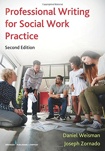 Professional Writing for Social Work Practice, Second Edition (Volume 2)