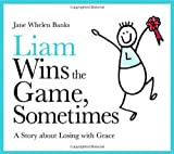 Liam Wins the Game, Sometimes, Jane Whelen Banks, 1843108984