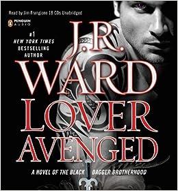 By J R Ward Lover Avenged Black Dagger Brotherhood Book 7