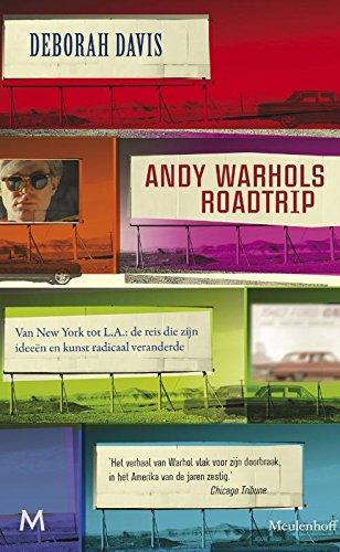 Andy Warhols roadtrip: Van New York tot L.A.: de reis die zijn ideeën en kunst radicaal veranderde