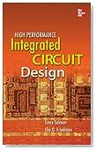 High Performance Integrated Circuit Design (Electronics)