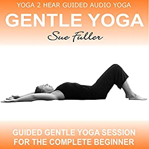 Gentle Yoga, Volume 1 Audiobook