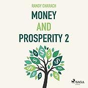 Money and Prosperity 2 | Randy Charach