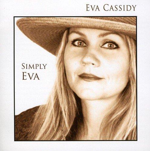 Simply Eva (The Best Of Eva Cassidy)