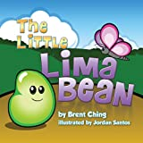 Little Lima Bean, Brent Ching and Jordan Santos, 098216985X